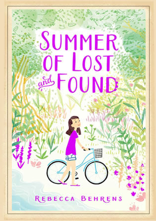 Summer of Lost and Found by author Rebecca Behrens