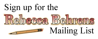 sign up for the rebecca behrens mailing list